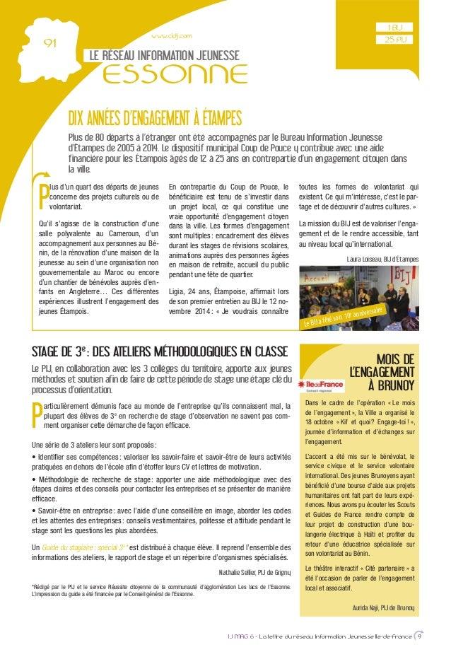 www.cidj.com LE RÉSEAU INFORMATION JEUNESSE ESSONNE IJ MAG 6 - La lettre du réseau Information Jeunesse Ile-de-France 9 DI...