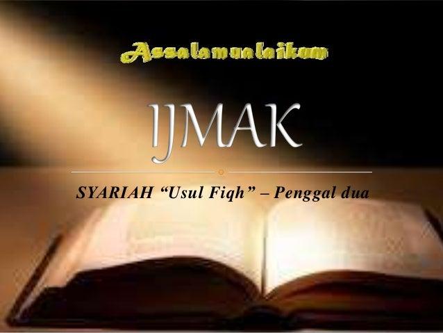 """SYARIAH """"Usul Fiqh"""" – Penggal dua"""