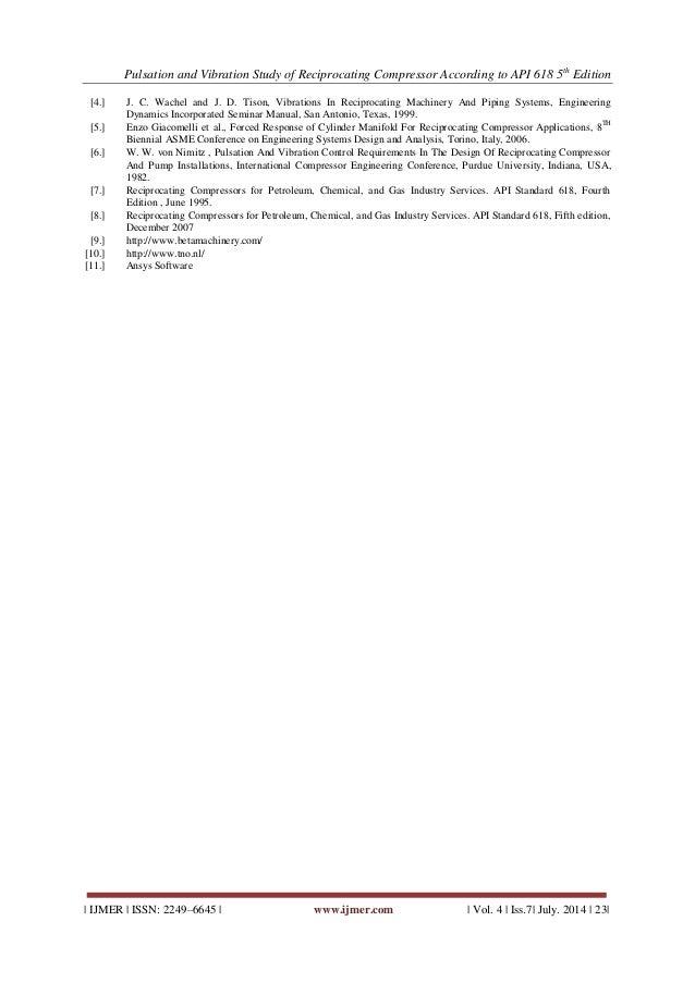 Pulsation and Vibration Study Of Reciprocating Compressor
