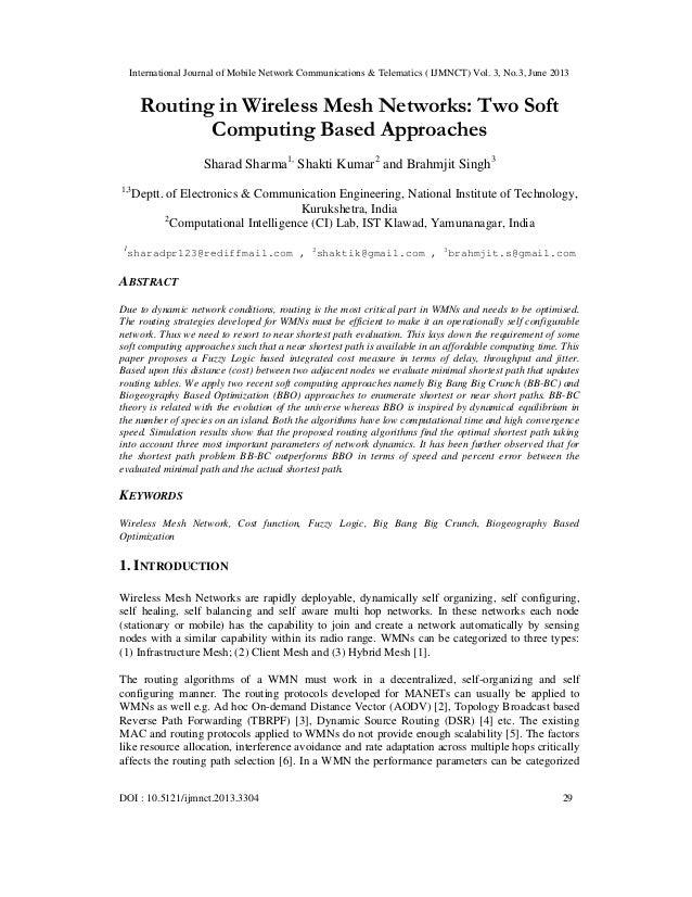International Journal of Mobile Network Communications & Telematics ( IJMNCT) Vol. 3, No.3, June 2013 DOI : 10.5121/ijmnct...