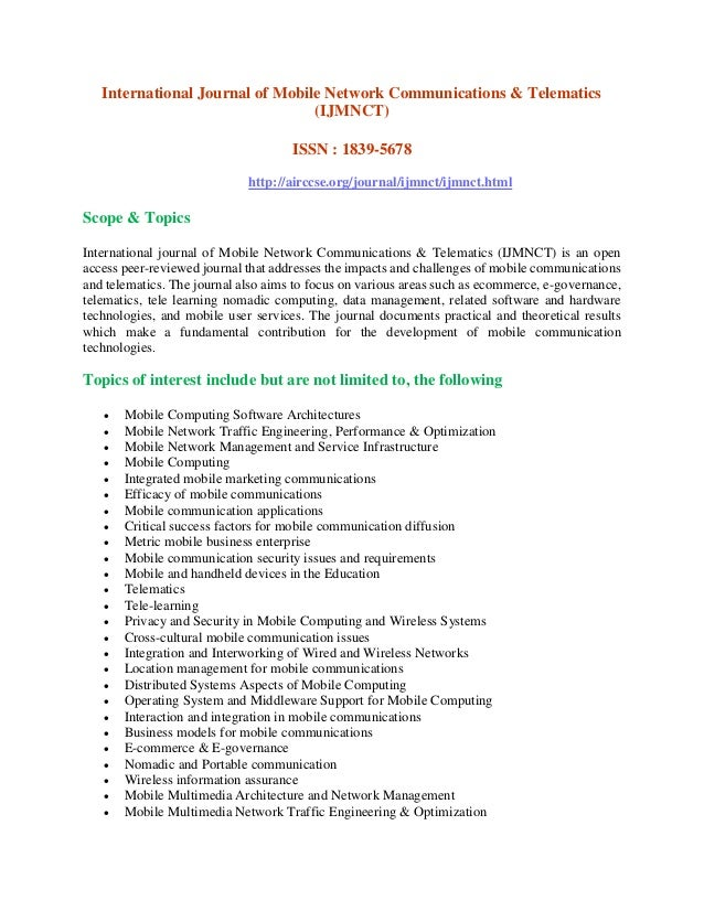 International Journal of Mobile Network Communications & Telematics (IJMNCT) ISSN : 1839-5678 http://airccse.org/journal/i...
