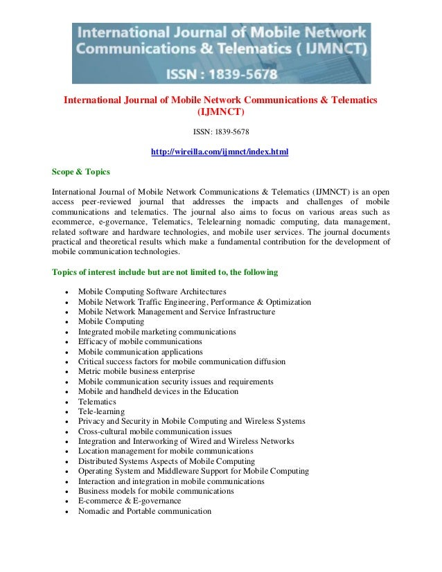 International Journal of Mobile Network Communications & Telematics (IJMNCT) ISSN: 1839-5678 http://wireilla.com/ijmnct/in...