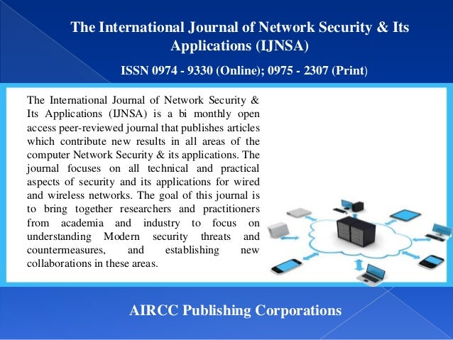 The International Journal of Network Security & Its Applications (IJNSA) ISSN 0974 - 9330 (Online); 0975 - 2307 (Print) AI...