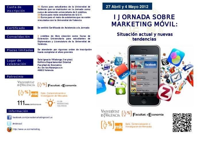Cuota de                  45 Euros para estudiantes de la Universitat de      27 Abril y 4 Mayo 2012inscripción           ...