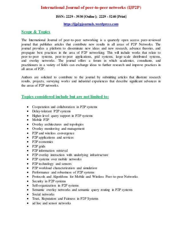 International Journal of peer-to-peer networks (IJP2P) ISSN: 2229 - 3930 [Online]; 2229 - 5240 [Print] https://ijp2pjourna...