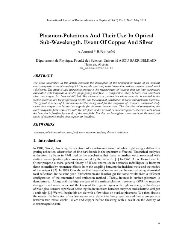 International Journal of Recent advances in Physics (IJRAP) Vol.2, No.2, May 20139Plasmon-Polaritons And Their Use In Opti...
