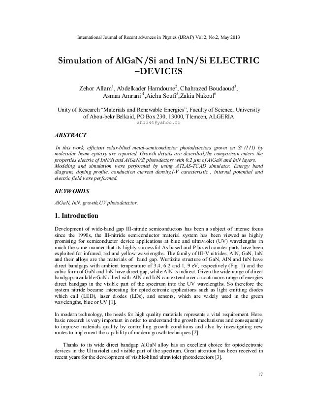 International Journal of Recent advances in Physics (IJRAP) Vol.2, No.2, May 201317Simulation of AlGaN/Si and InN/Si ELECT...