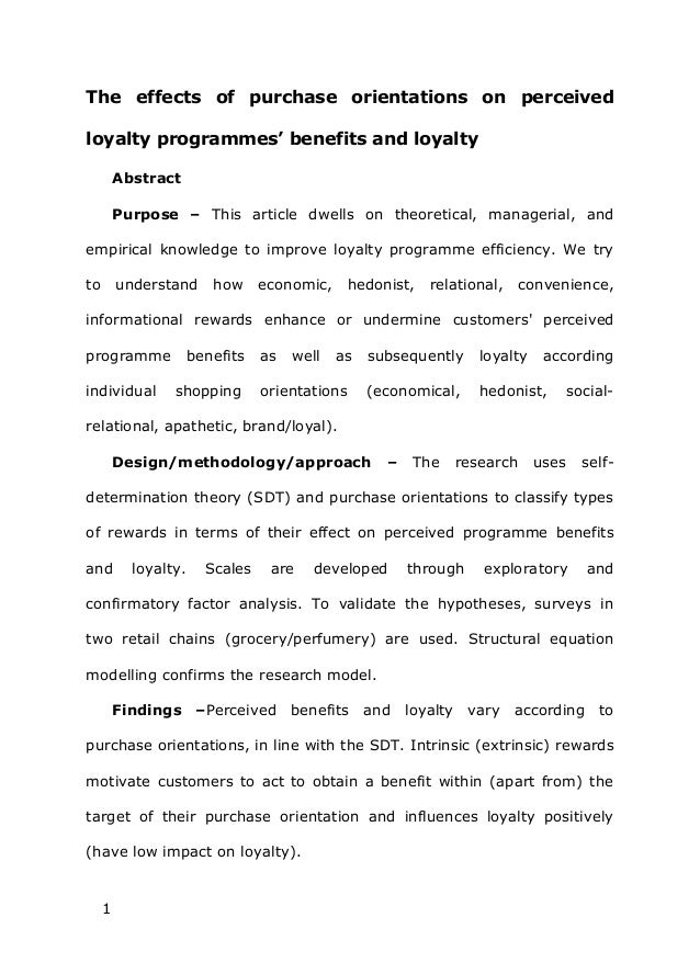 The effects of purchase orientations on perceivedloyalty programmes' benefits and loyalty         Abstract         Purpose...