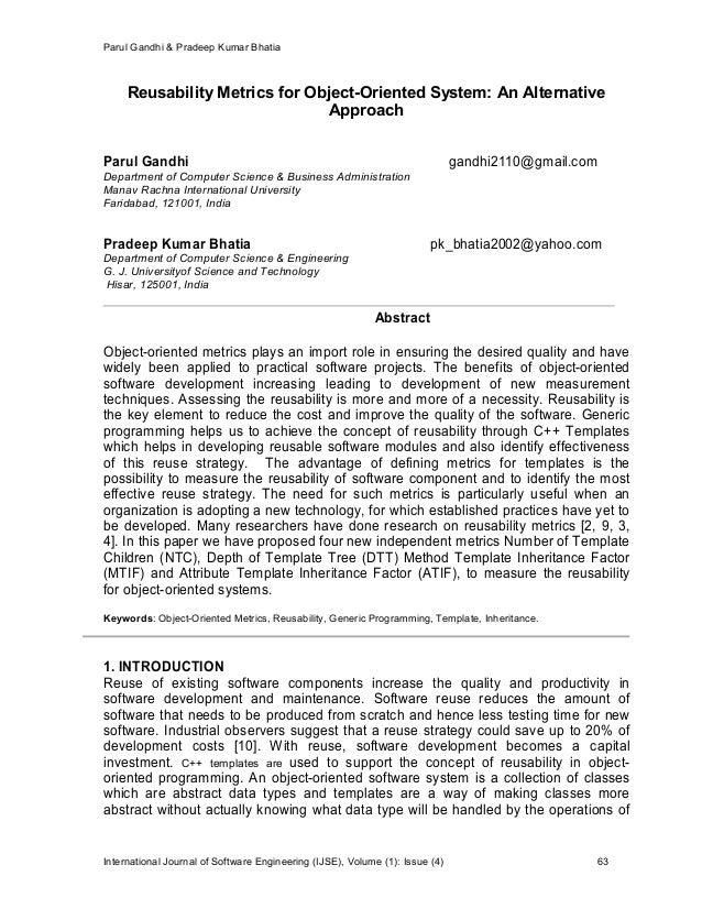 Parul Gandhi & Pradeep Kumar Bhatia International Journal of Software Engineering (IJSE), Volume (1): Issue (4) 63 Reusabi...