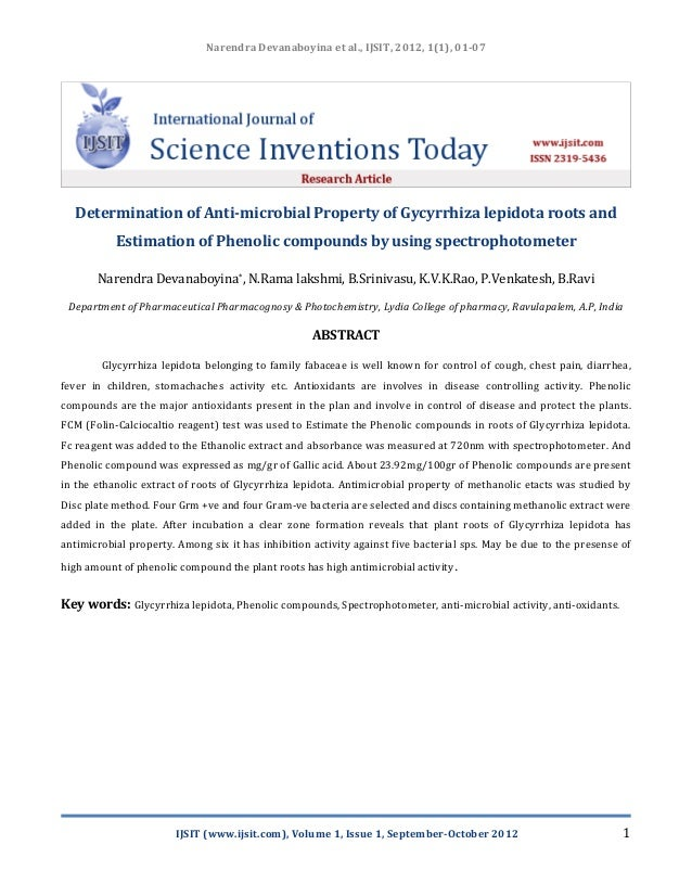 Narendra Devanaboyina et al., IJSIT, 2012, 1(1), 01-07  Determination of Anti-microbial Property of Gycyrrhiza lepidota ro...