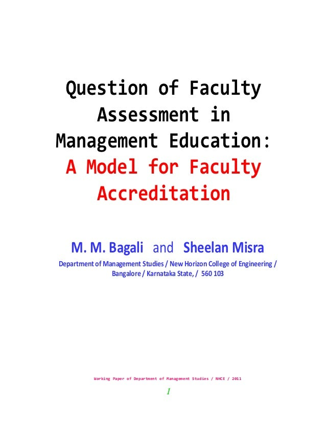 Question of Faculty    Assessment inManagement Education: A Model for Faculty    Accreditation    M. M. Bagali and Sheelan...