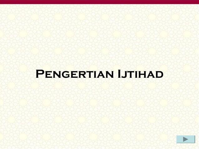 Ijtihad dan mujtahid Slide 2