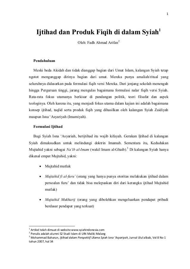 1 Ijtihad dan Produk Fiqih di dalam Syiah1 Oleh: Fadh Ahmad Arifan2 Pendahuluan Meski beda Akidah dan tidak dianggap bagia...