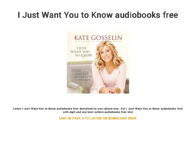 I Just Want You to Know audiobooks free