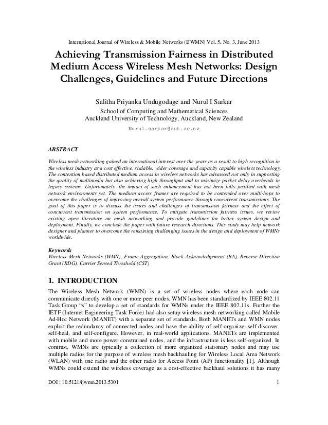 International Journal of Wireless & Mobile Networks (IJWMN) Vol. 5, No. 3, June 2013 DOI : 10.5121/ijwmn.2013.5301 1 Achie...