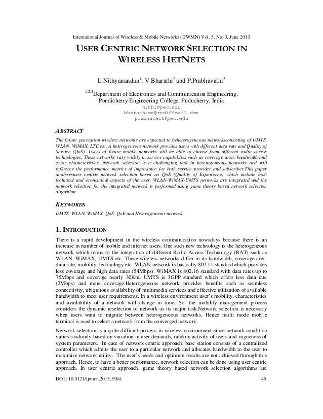 International Journal of Wireless & Mobile Networks (IJWMN) Vol. 5, No. 3, June 2013 DOI : 10.5121/ijwmn.2013.5304 45 USER...