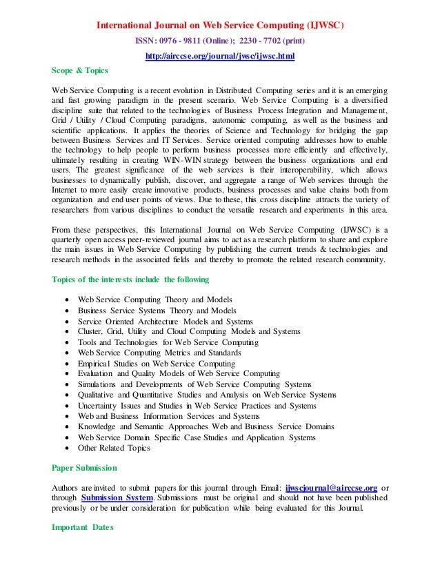 International Journal on Web Service Computing (IJWSC) ISSN: 0976 - 9811 (Online); 2230 - 7702 (print) http://airccse.org/...