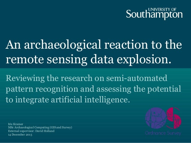 An archaeological reaction to the remote sensing data explosion. Reviewing the research on semi-automated pattern recognit...
