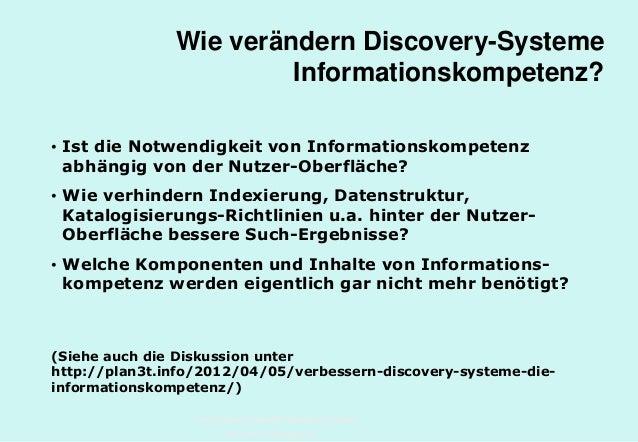 Technische Universität Hamburg-Harburg www.tub.tu-harburg.de Wie verändern Discovery-Systeme Informationskompetenz? • Ist ...