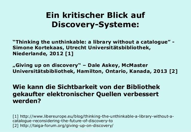 """Technische Universität Hamburg-Harburg www.tub.tu-harburg.de Ein kritischer Blick auf Discovery-Systeme: """"Thinking the unt..."""
