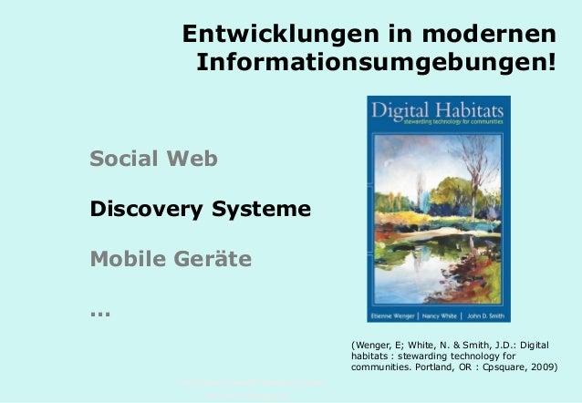 Technische Universität Hamburg-Harburg www.tub.tu-harburg.de Entwicklungen in modernen Informationsumgebungen! Social Web ...