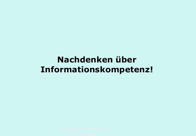 Technische Universität Hamburg-Harburg www.tub.tu-harburg.de Nachdenken über Informationskompetenz!