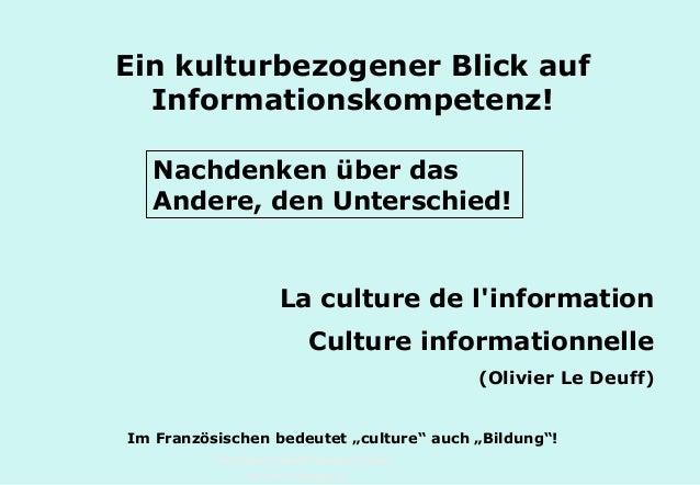 Technische Universität Hamburg-Harburg www.tub.tu-harburg.de Ein kulturbezogener Blick auf Informationskompetenz! La cultu...