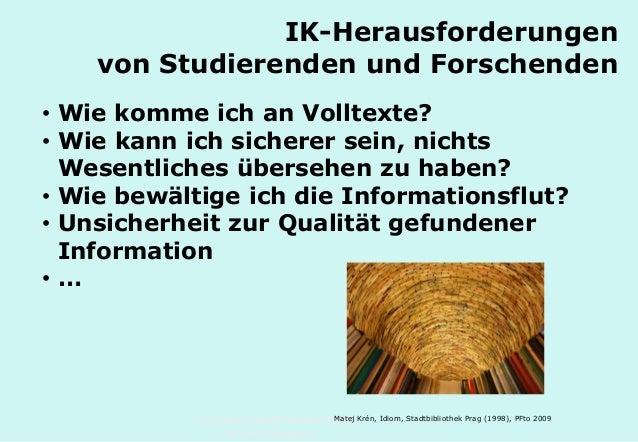 Technische Universität Hamburg-Harburg www.tub.tu-harburg.de IK-Herausforderungen von Studierenden und Forschenden • Wie k...
