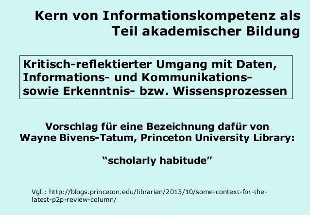 Technische Universität Hamburg-Harburg www.tub.tu-harburg.de Kern von Informationskompetenz als Teil akademischer Bildung ...