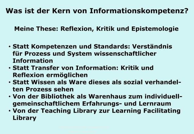 Technische Universität Hamburg-Harburg www.tub.tu-harburg.de Was ist der Kern von Informationskompetenz? Meine These: Refl...