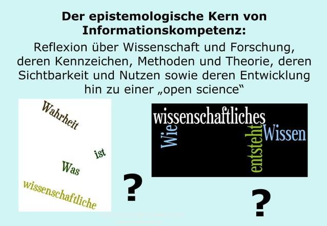 Technische Universität Hamburg-Harburg www.tub.tu-harburg.de Der epistemologische Kern von Informationskompetenz: Reflexio...