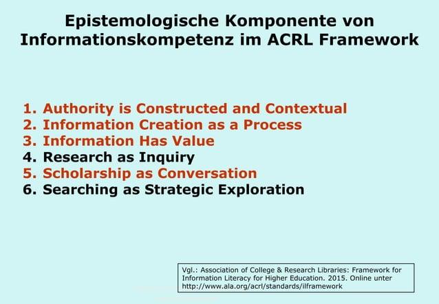 Technische Universität Hamburg-Harburg www.tub.tu-harburg.de Epistemologische Komponente von Informationskompetenz im ACRL...