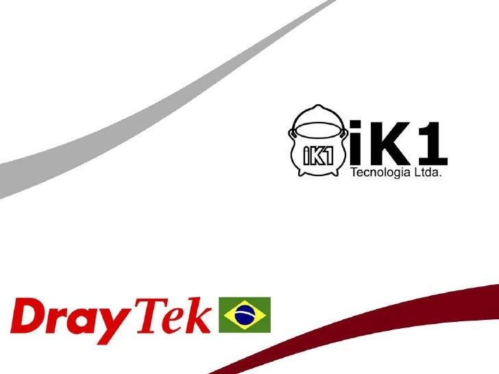 Produtos DrayTekIPPhone        Broadband Router         Antenas  Access Point        Wireless USB AdapterADSL 2/2+ Router ...