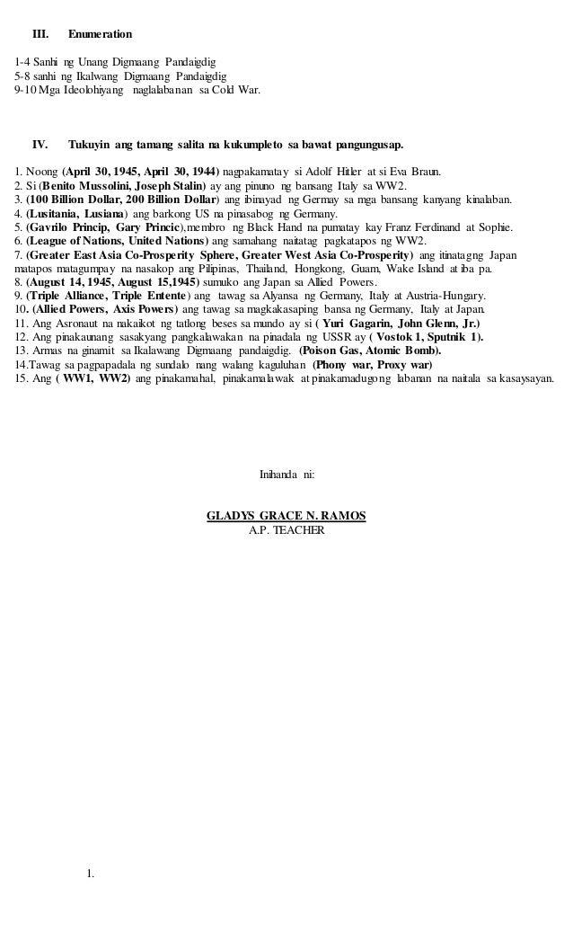 III. Enumeration 1-4 Sanhi ng Unang Digmaang Pandaigdig 5-8 sanhi ng Ikalwang Digmaang Pandaigdig 9-10 Mga Ideolohiyang na...