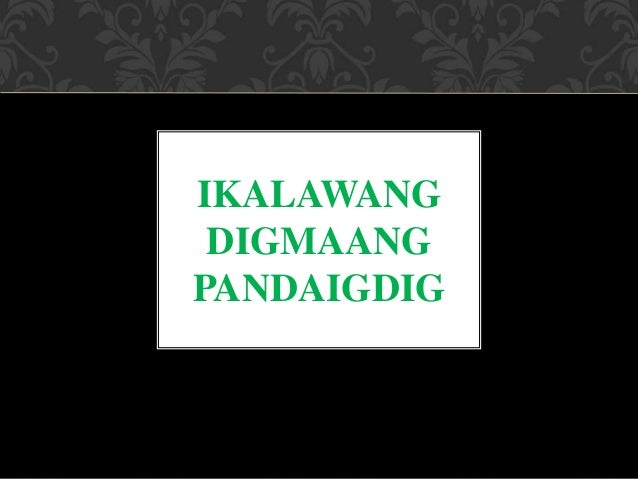 IKALAWANG DIGMAANG PANDAIGDIG