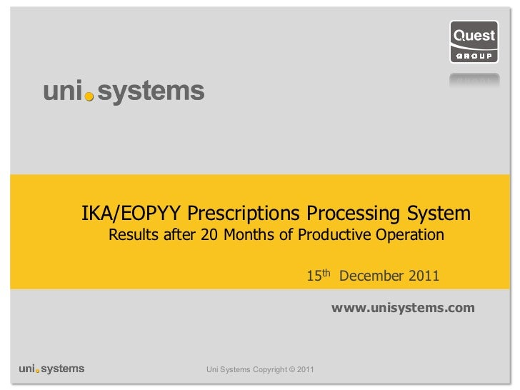 IKA/EOPYY Prescriptions Processing System  Results after 20 Months of Productive Operation                                ...