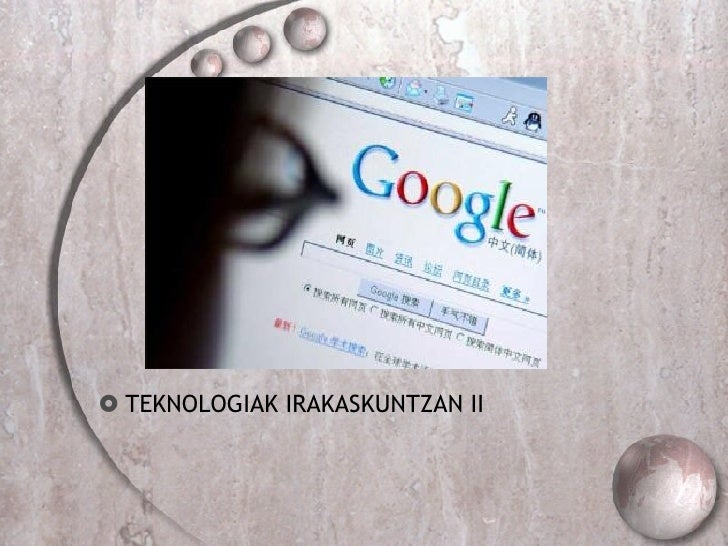 <ul><li>TEKNOLOGIAK IRAKASKUNTZAN II </li></ul>