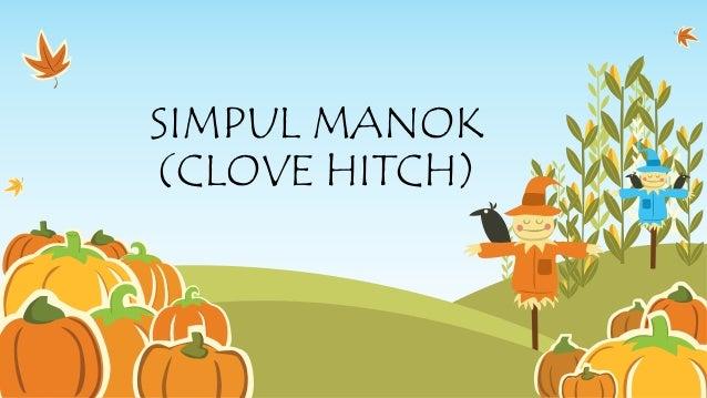 SIMPUL MANOK (CLOVE HITCH)