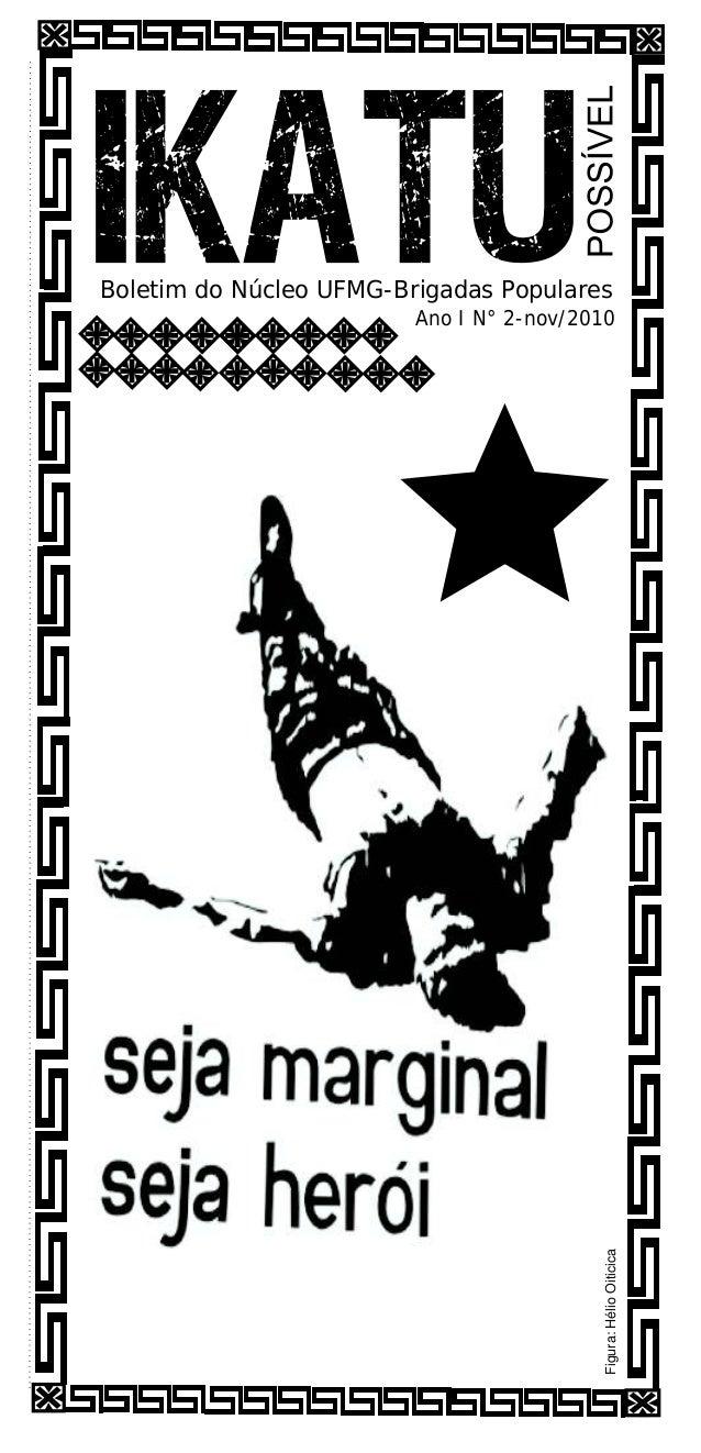 Boletim do Núcleo UFMG-Brigadas Populares Ano I N° 2-nov/2010 Figura:HélioOiticica