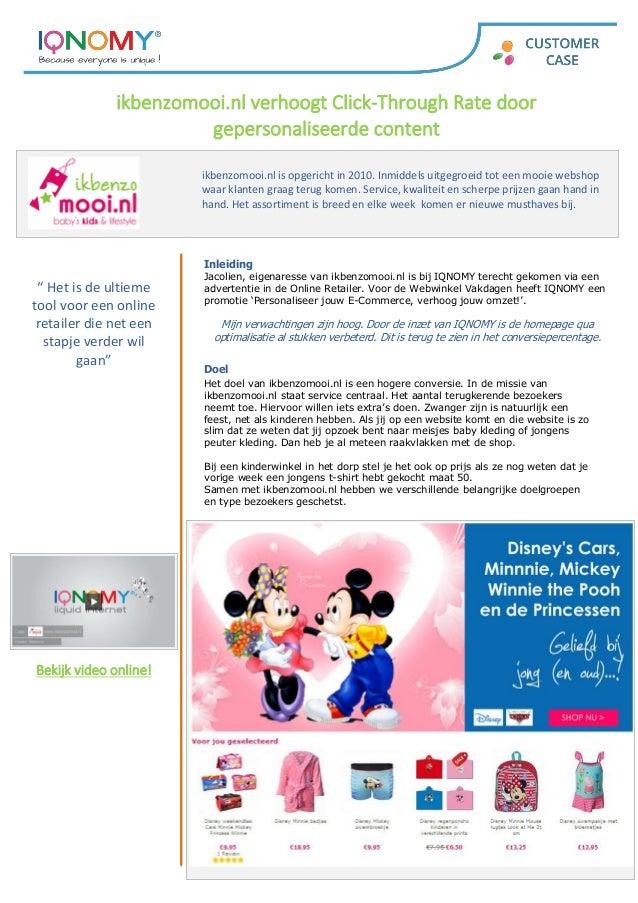 ikbenzomooi.nl verhoogt Click-Through Rate door gepersonaliseerde content ikbenzomooi.nl is opgericht in 2010. Inmiddels u...