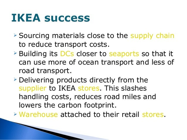 the function of ikea supply chain Ikea revamps supply chain strategy with demand and fulfillment solutions   products of good function and design at prices much lower than competitors.