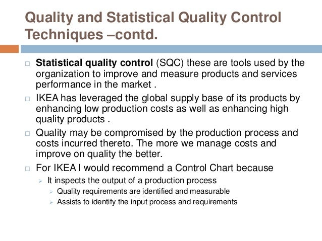quality control of ikea Learn what the 7 quality control tools are in 8 minutes  ikea funniest commercial  2:03 the handy guide to quality - cqi - quality management - duration: 4:39 chartered quality .