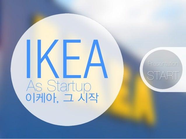 Ikea As Startup