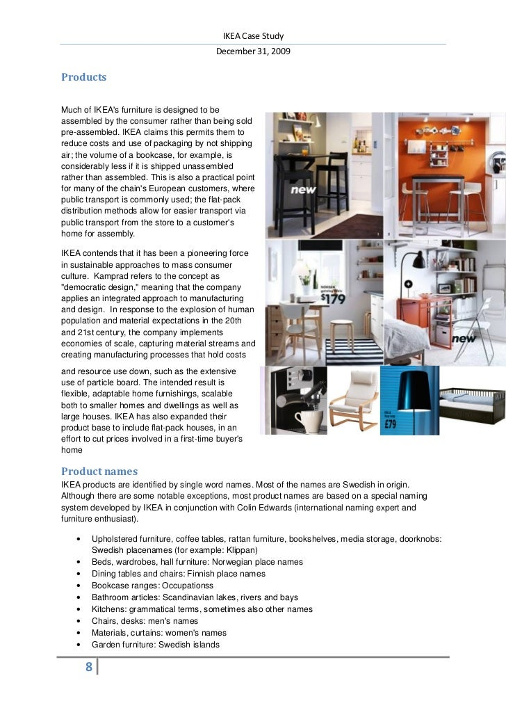 ikea case study solution Internal and external process in ikea harvard case study solution and analysis of harvard business case studies solutions – assignment helpin most courses studied at harvard business schools, students are provided with a case study.