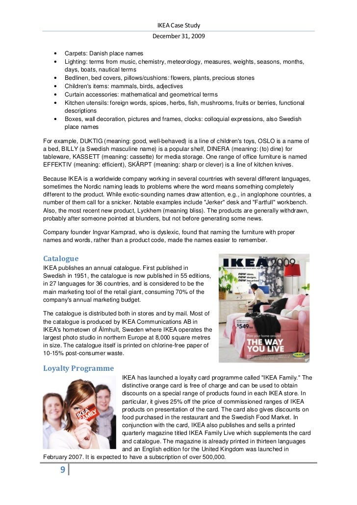 ikea case study summary Ikea case study no description ikea should take a step back and let rugmark foundation monitor child labor on their behalf recognize that the problems are too.