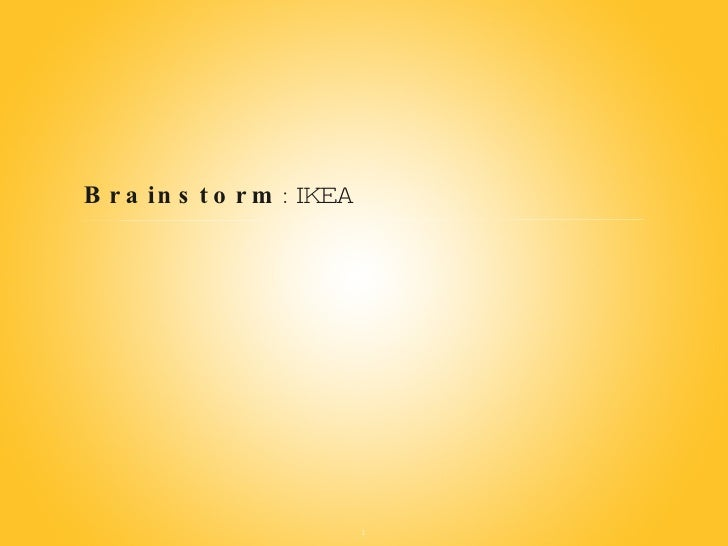 Brainstorm : IKEA