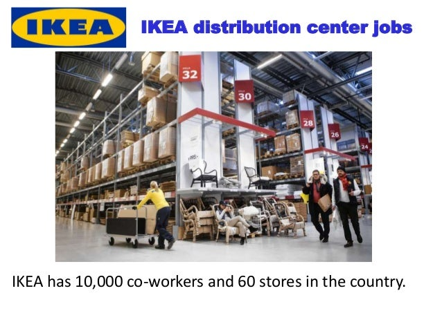ikea distribution Free essay: introduction ikea is a privately-held, international home products retailer that sells flat pack furniture, accessories, and bathroom and kitchen.