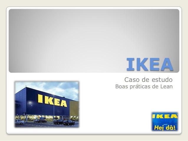IKEA Caso de estudo Boas práticas de Lean
