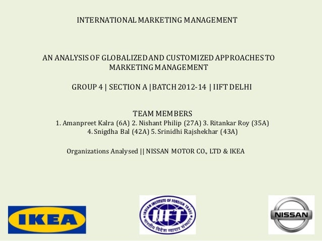 INTERNATIONAL MARKETING MANAGEMENTAN ANALYSIS OF GLOBALIZED AND CUSTOMIZED APPROACHES TO                 MARKETING MANAGEM...