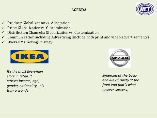 how ikea benefits from globalization Ikea, the business of retail home furniture and house ware worldwide, is frequently used as a good example of an organization that has a speedy internationalization process and is seen as a king of globalization as compared to many other local rivals in the furniture industry (hollensen, 2007.